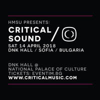 HMSU presents: CRITICAL SOUND BULGARIA - Билети ©
