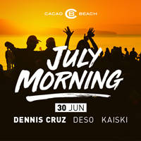 Cacao Beach July Morning 2018 - Билети ©