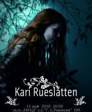 Kari Rueslatten - Билети