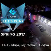 Let's Play Spring 2017 - Билети ©