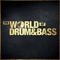 THE WORLD OF DRUM & BASS - BULGARIA - Билети ©