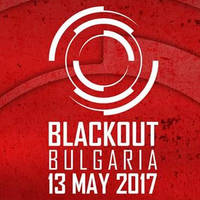 BLACKOUT BULGARIA - Билети ©