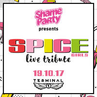 Shame Songs Party & Spice Girls Tribute - Билети ©