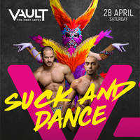 Suck and Dance by VAULT - Билети ©