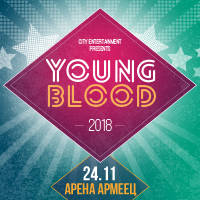 YOUNG BLOOD 2018 - Билети ©