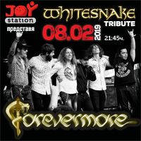 Whitesnake tribute by Forevermore - Билети ©