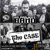 NO PROJECT BAND / THE CASE - Билети ©