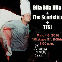 BLLA BLLA BLLA + The Scroletics+T.F.S.L - Билети ©