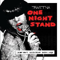 TRASTENA ONE NIGHT STAND - Билети ©