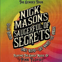 NICK MASON'S SAUCERFUL OF SECRETS - Tickets ©