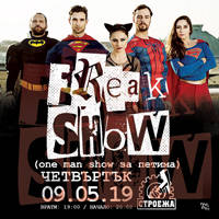 Stroeja представя: FREAK SHOW - Tickets ©