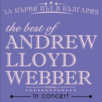 The best of ANDREW LLOYD WEBBER - Билети ©