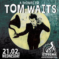 TOM WAITS - Live Tribute - Билети ©