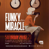 FUNKY MIRACLE LIVE - Tickets ©