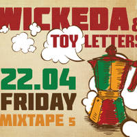 WICKEDA & Toy Letters Live - Билети ©