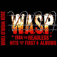 W.A.S.P.: 1984 To HEADLESS - Билети ©