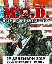M.O.D. - 30 Years - Tickets